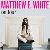 Matthew E. White Tickets image
