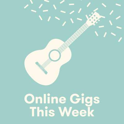 An image for Online Gigs This Week!