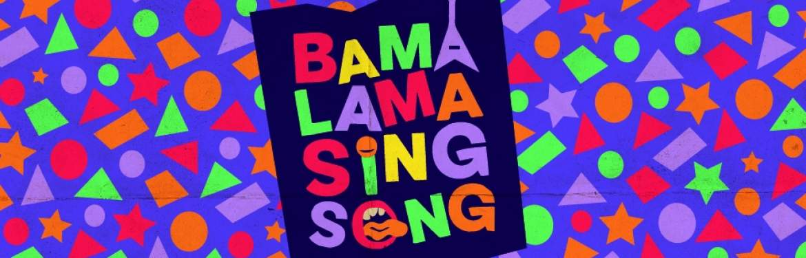 Bama Lama Sing Song tickets