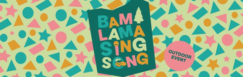 Bama Lama Sing Song tickets
