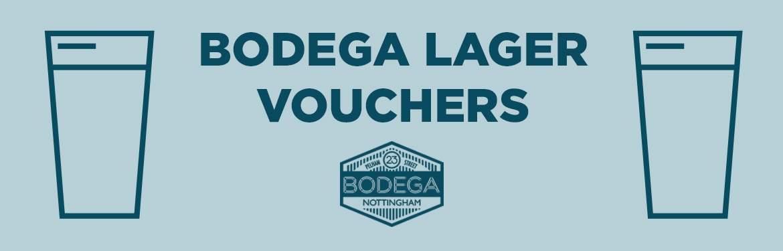 Bodega Lager Vouchers tickets