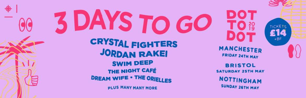 Dot To Dot Festival 2019 tickets
