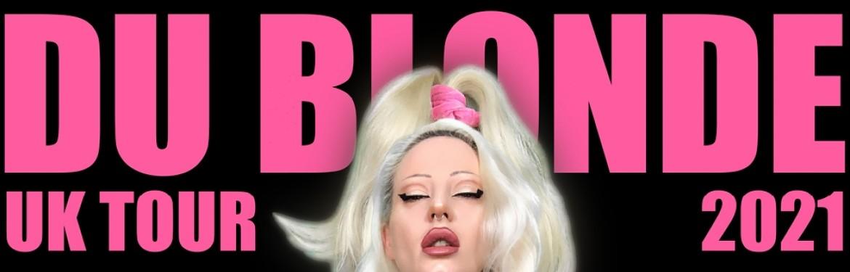Du Blonde tickets