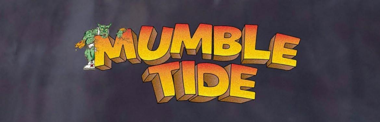 MUMBLE TIDE tickets