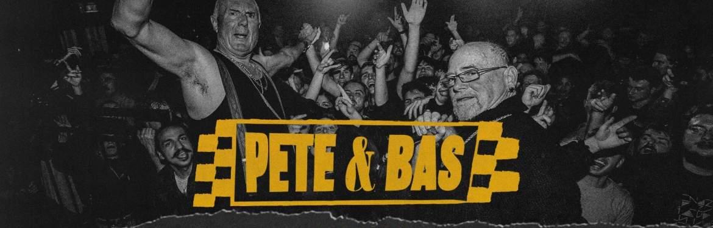 Pete & Bas tickets