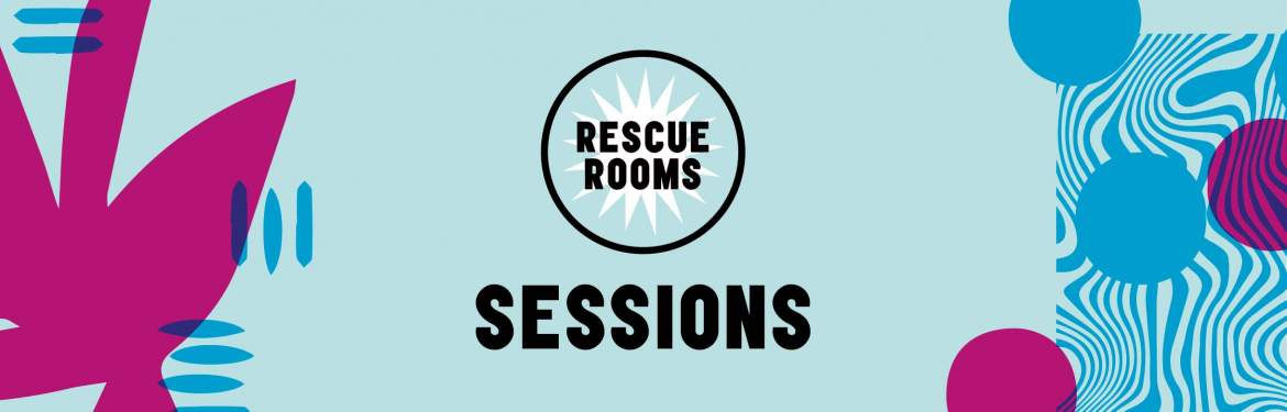 Rescue Rooms Sessions