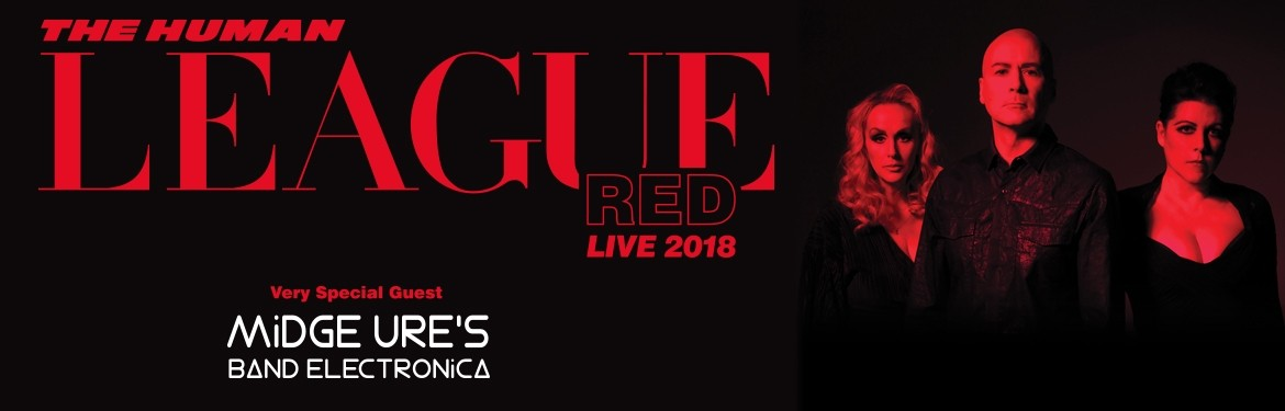 The Human League - Red Live 2018 tickets